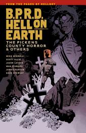 B.P.R.D. Hell on Earth Volume 5: The Pickens County Horror and Others: Volume 5