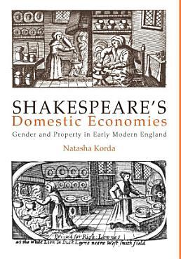 Shakespeare s Domestic Economies PDF