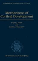 Mechanisms of Cortical Development