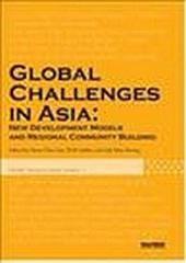 Global Challenges in Asia New Development Models and Regional Community Building