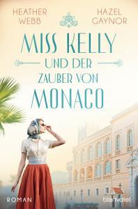 Miss Kelly und der Zauber von Monaco PDF