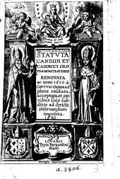 Statuta candidi et canonici Ord. Præmonstratensis renovata ac anno 1630 a Capitulo Generali plene resoluta, etc. (Regula Smi P. N. Augustini Hipponensis Episcopi, etc. Smi P. Norberti de Regula Sancti Augustini ... assertio.).