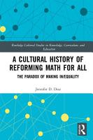 A Cultural History of Reforming Math for All PDF