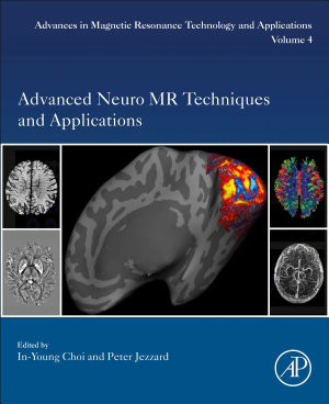 Advanced Neuro MR Techniques and Applications