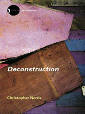 Deconstruction: Theory and Practice, Edition 3