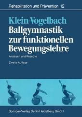Ballgymnastik zur funktionellen Bewegungslehre: Analysen und Rezepte, Ausgabe 2