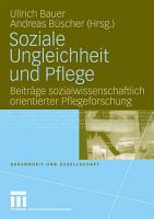 Soziale Ungleichheit und Pflege PDF