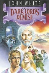 The Dark Lord s Demise PDF
