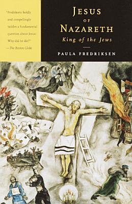 Jesus of Nazareth  King of the Jews PDF