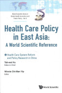 Healthcare Policy in East Asia