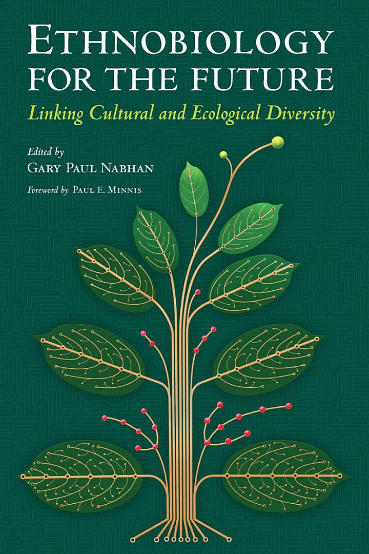Ethnobiology for the Future