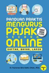 Panduan Praktis Mengurus Pajak Secara Online: Informasi Pajak Online