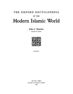 The Oxford Encyclopedia of the Modern Islamic World PDF