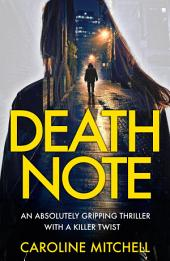 Death Note: An Absolutely Gripping Thriller With a Killer Twist