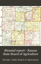 Biennial Report - Kansas State Board of Agriculture: Volume 5