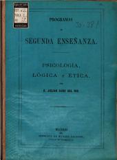 Programas de segunda enseñanza: psicología, lógica y ética