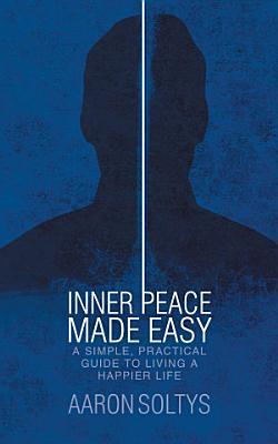 Inner Peace Made Easy