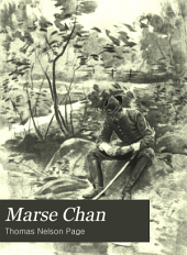 Marse Chan: A Tale of Old Virginia