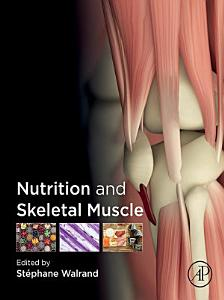 Nutrition and Skeletal Muscle Book