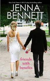 Friends with Benefits: A Marriage of Inconvenience Romance