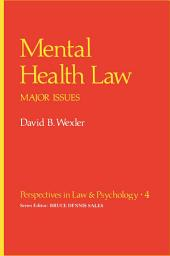 Mental Health Law: Major Issues