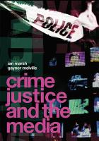 Crime  Justice and the Media PDF
