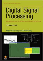 Digital Signal Processing and Applications with the TMS320C6713 and TMS320C6416 DSK: Edition 2