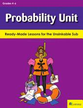 Probability Unit: Ready-Made Lessons for the Unsinkable Sub