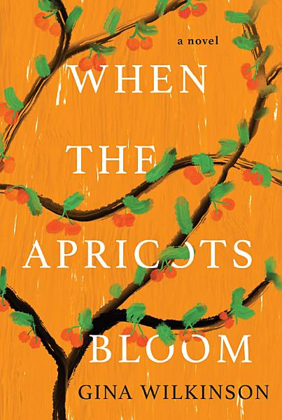 Download When the Apricots Bloom Book