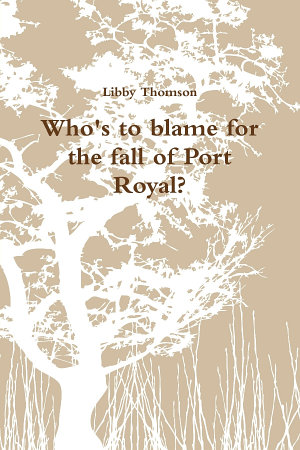 Who s to blame for the fall of Port Royal