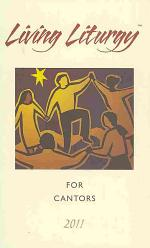 Living Liturgy for Cantors: Year a 2011