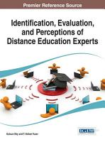 Identification  Evaluation  and Perceptions of Distance Education Experts PDF
