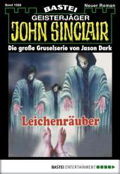 John Sinclair - Folge 1586: Leichenräuber