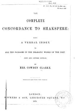 The Complete Concordance to Shakespeare PDF