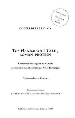 The Handmaid's tale, roman protéen