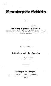 Wirtembergische Geschichte: Band 1