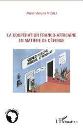 La coopération franco-africaine en matière de défense
