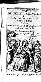 De gemitu columbae siue De bono lacrymarum, libri tres