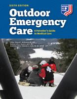 Outdoor Emergency Care  A Patroller   s Guide to Medical Care PDF