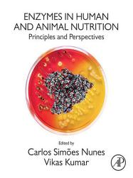Enzymes in Human and Animal Nutrition PDF