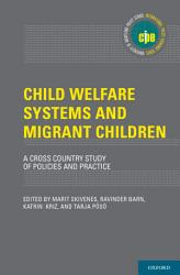 Child Welfare Systems And Migrant Children Book PDF