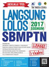 Sekali Tes Langsung Lolos SBMPTN SOSHUM 2017