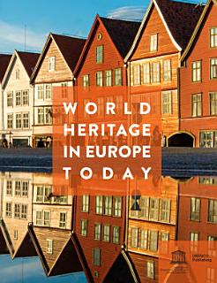 World Heritage in Europe today Book
