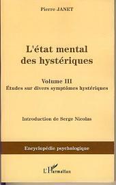 L'Etat mental des hystériques (Volume III): Les stigmates mentaux