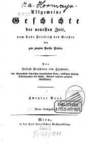 Allgemeine Geschichte der neuesten Zeit: vom Tode Friedrich des Großen bis zum zweyten Pariser Frieden. ¬Die neueste Zeit vom Friedensschlusse zu Campo-Formio bis zu jenem von Preßburg (1797 - 1806)