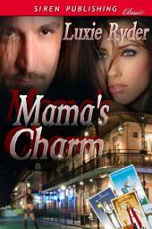 Mama's Charm