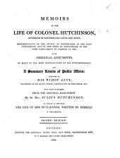 Memoirs of the life of colonel Hutchinson, publ. by J. Hutchinson. To which is prefixed The life of mrs. Hutchinson, written by herself