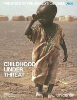 Situação mundial da infância 2005: infância ameaçada