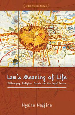 Law s Meaning of Life PDF