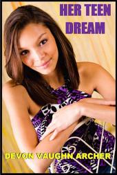 Her Teen Dream: Volume 1